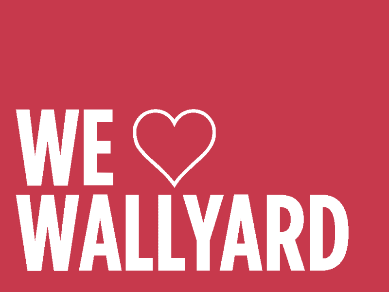 Wir lieben Wallyard .We love Wallyard.